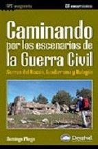 CAMINANDO POR LOS ESCENARIOS DE LA GUERRA CIVIL