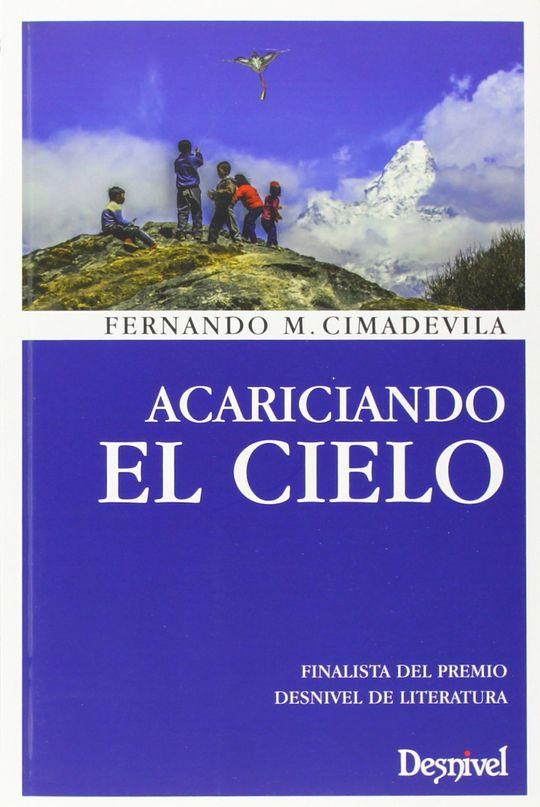 ACARICIANDO EL CIELO