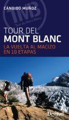 TOUR DEL MONTBLANC. LA VUELTA AL MACIZO EN 10 ETAPAS