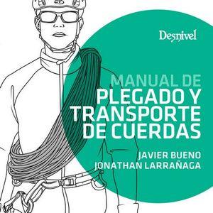 PLEGADO Y TRANSPORTE DE CUERDAS