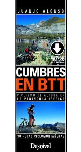 CUMBRES EN BTT. 30 RUTAS CICLOMONTAÑERAS