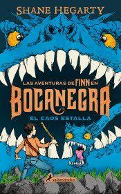 LAS AVENTURAS DE FINN EN BOCANEGRA III: EL CAOS ESTALLA