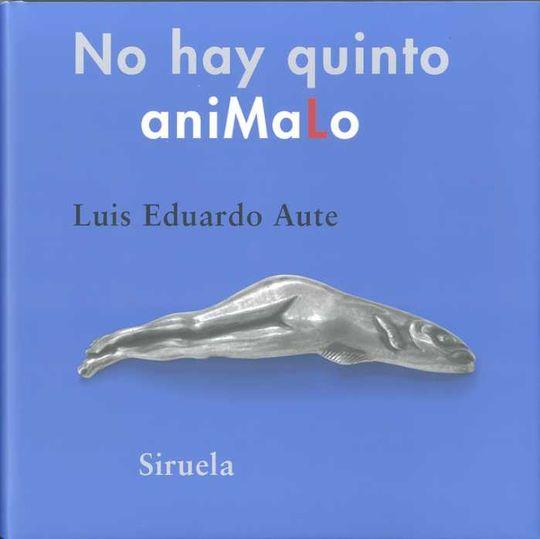 NO HAY QUINTO ANIMALO