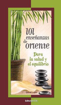 101 ENSEÑANZAS DE ORIENTE