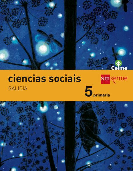 CIENCIAS SOCIAIS. 5 PRIMARIA. CELME
