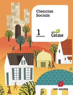 CIENCIAS SOCIAIS. 1 PRIMARIA. MAS SAVIA. XERME