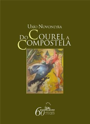 DO COUREL A COMPOSTELA
