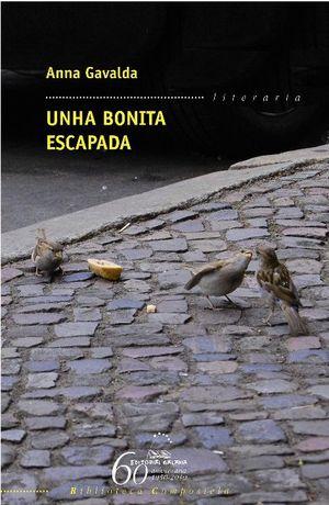UNHA BONITA ESCAPADA