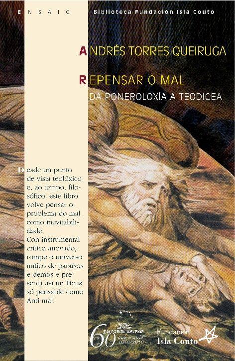 REPENSAR O MAL. DA PONEROLOXÍA Á TEODICEA