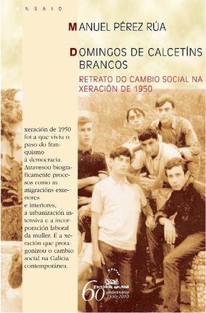DOMINGOS DE CALCETÍNS BRANCOS