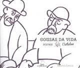 COUSAS DA VIDA. HOMES