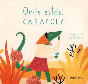 ONDE ESTAS CARACOL