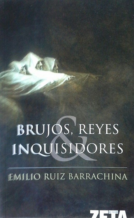 BRUJOS, REYES E INQUISIDORES