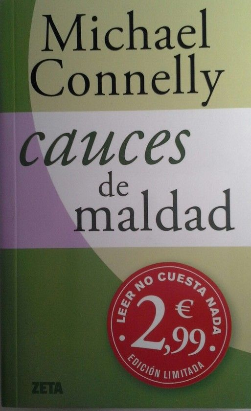 CAUCES DE MALDAD