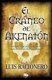 EL CRÁNEO DE AKHENATÓN