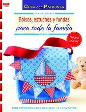 BOLSOS, ESTUCHES Y FUNDAS PARA TODA LA FAMILIA