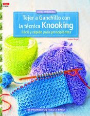 TEJER A GANCHILLO CON LA TECNICA KNOOKING