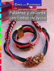 PULSERAS Y COLLARES CON CINTAS DE LYCRA