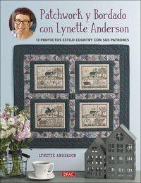 PATCHWORK Y BORDADO CON LYNETTE ANDERSON