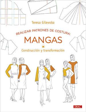 REALIZAR PATRONES DE COSTURA: MANGAS. CONSTRUCCIÓN Y TRANSFORMACIÓN