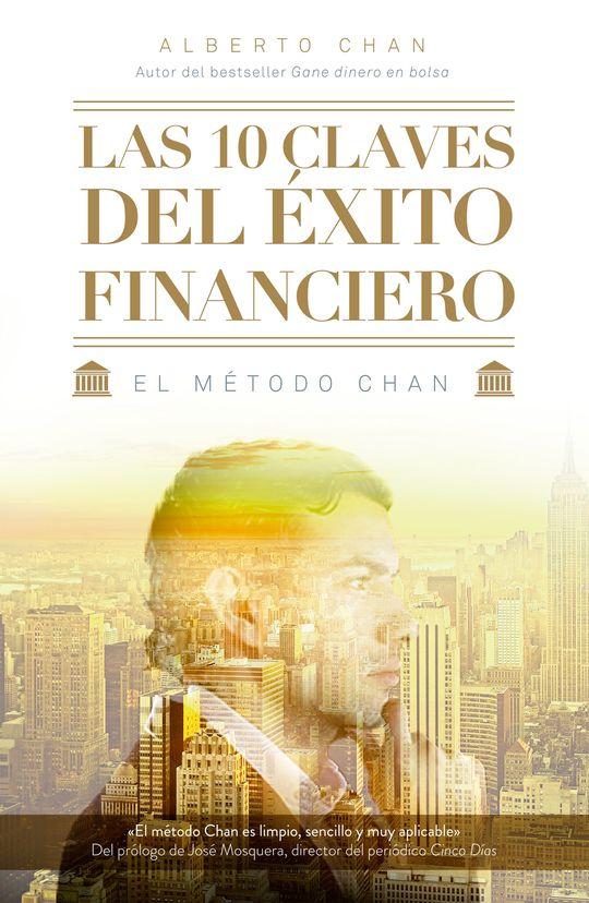 LAS  DIEZ 10 CLAVES DEL ÉXITO FINANCIERO