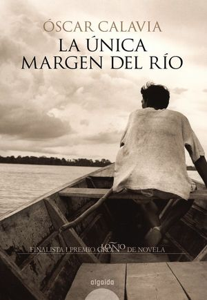 LA ÚNICA MARGEN DEL RÍO