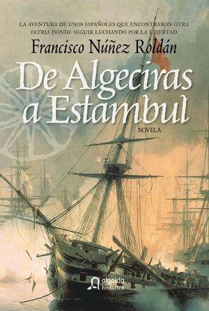 DE ALGECIRAS A ESTAMBUL