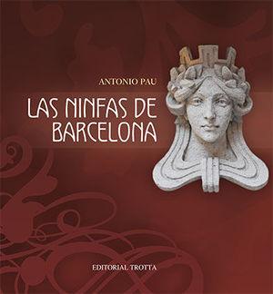 LAS NINFAS DE BARCELONA