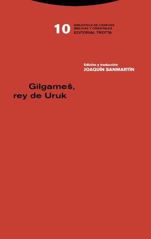 GILGAMES, REY DE URUK