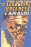 NUEVOS MUTANTES, LOS: EL ORIGEN DE LEGION