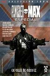 PUNISHER MAX ESPECIAL. LA CAZA DE CASTLE