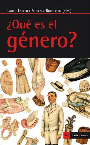 ¿QUÉ ES EL GÉNERO?