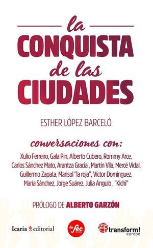 LA CONQUISTA DE LAS CIUDADES