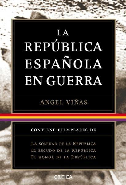 TRILOGÍA.REPÚBLICA ESPAÑOLA EN