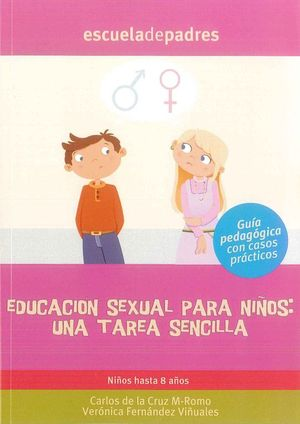 EDUCACIÓN SEXUAL PARA NIÑOS, UNA TAREA SENCILLA
