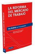 LA REFORMA DEL MERCADO DE TRABAJO. LEY 35/2010, DE 17 DE SEPTIEMBRE