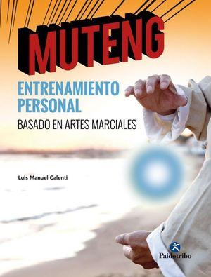 MUTENG: ENTRENAMIENTO PERSONAL BASADO EN ARTES MARCIALES