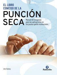 EL LIBRO CONCISO DE LA PUNCION SECA