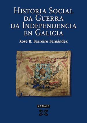 HISTORIA SOCIAL DA GUERRA DA INDEPENDENCIA EN GALICIA