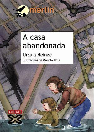 A CASA ABANDONADA