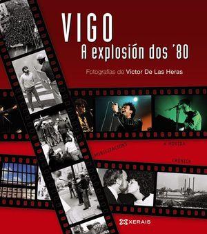 VIGO, A EXPLOSIÓN DOS ¿80