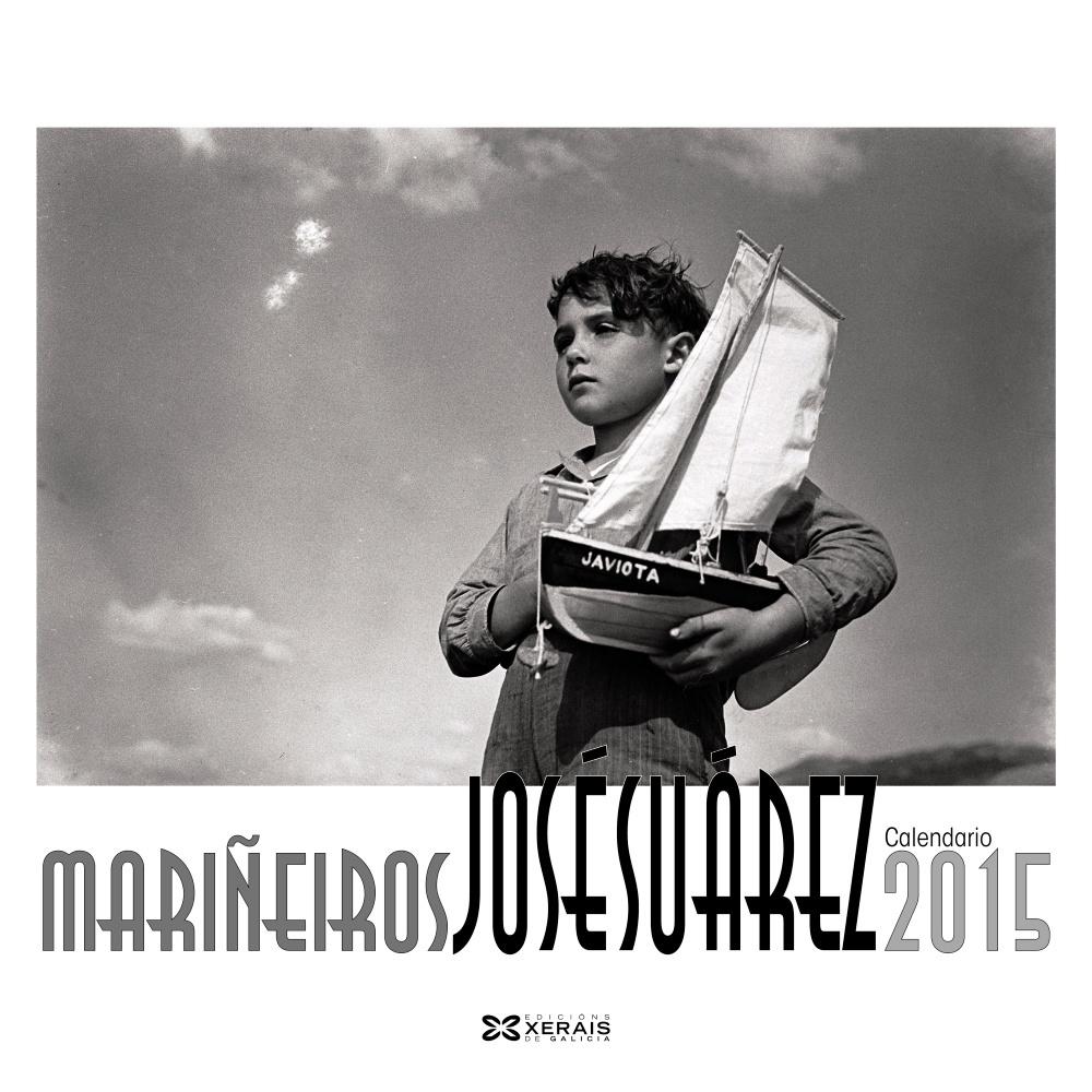 CALENDARIO XERAIS 2015 JOSÉ SUÁREZ