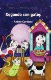 XOGANDO CON GATOS
