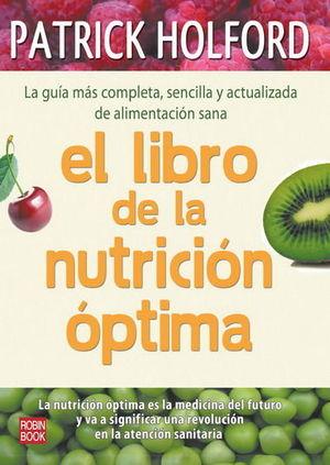 LIBRO DE LA NUTRICIÓN ÓPTIMA, EL