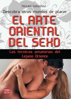 ARTE ORIENTAL DEL SEXO, EL