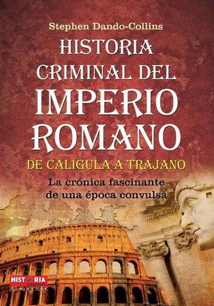 HISTORIA CRIMINAL DEL IMPERIO ROMANO