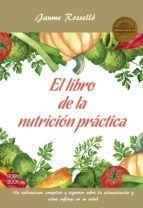 EL LIBRO DE LA NUTRICIÓN PRÁCTICA