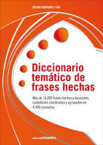 DICCIONARIO TEM�TICO DE FRASES HECHAS