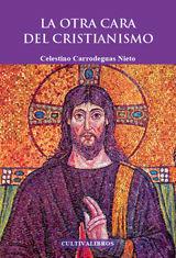 LA OTRA CARA DEL CRISTIANISMO.