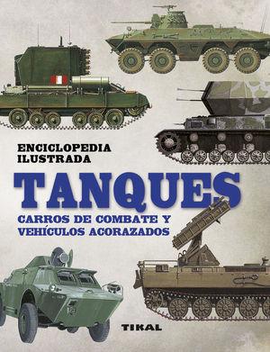 TANQUES. CARROS DE COMBATE Y VEHÍCULOS ACORAZADOS